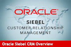 Oracle Siebel CRM Overview