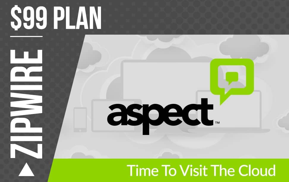 Aspect Zipwire Cloud Call Center Software - Time to Visit the Cloud
